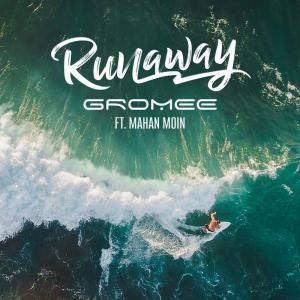 Mahan Moin的專輯Runaway (Extended Mix)