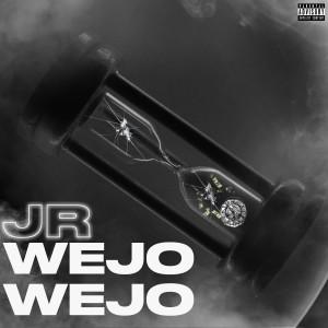 Album Wejo Wejo (Explicit) from JR