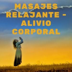 Album Masajes Relajante - Alivio Corporal from Musica Relajante