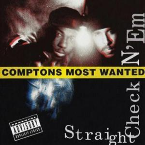 Album Straight Checkn 'Em from Comptons Most Wanted