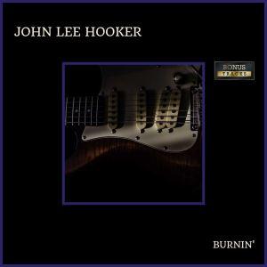 John Lee Hooker的專輯Burnin'