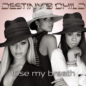 Lose My Breath (Remix 2 Pak) dari Destiny's Child