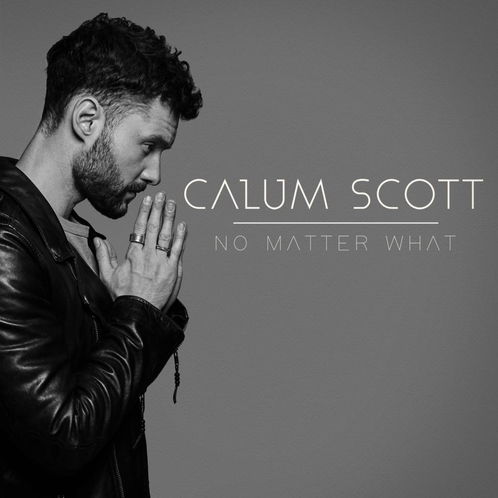 No Matter What 2018 Calum Scott