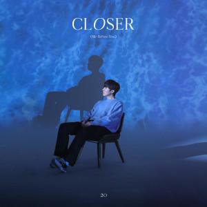 อัลบัม Closer (Me Before You) ศิลปิน 20 Years of Age