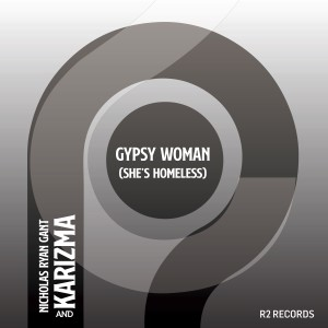 Album Gypsy Woman (She's Homeless) Kaytronik Remix from Nicholas Ryan Gant