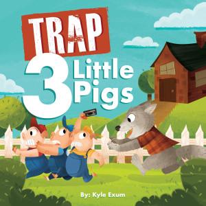 Album Trap 3 Little Pigs from Kyle Exum