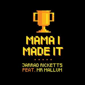 New Album Mama I Made It