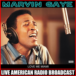Album Love Me Miami from Marvin Gaye