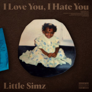 Album I Love You, I Hate You (Explicit) from Little Simz
