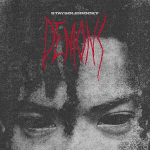 Album Demons from StaySolidRocky