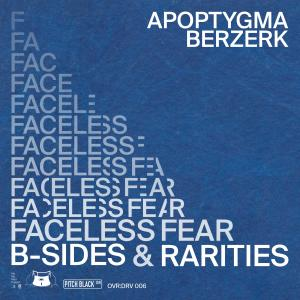 Album Faceless Fear (B-Sides & Rarities) from Apoptygma Berzerk