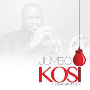 Album Kosi (feat. Jonathan Nelson) from Jumbo Aniebiet
