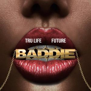 Album Baddie from Tru Life
