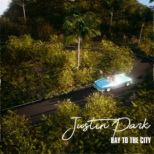 Album BAY TO THE CITY from Justin Park