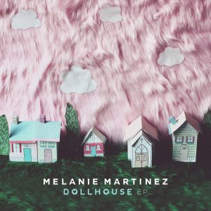 Dollhouse dari Melanie Martinez