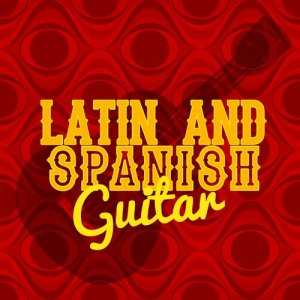 Album Latin and Spanish Guitar from The Acoustic Guitar Troubadours