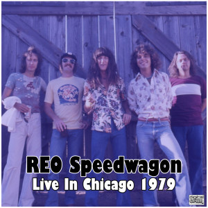 REO Speedwagon的專輯Live In Chicago 1979