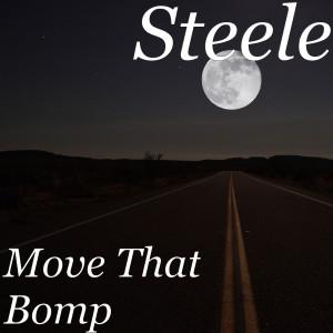 Album Move That Bomp (Explicit) from Steele
