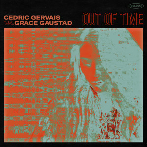 Album Out Of Time from Cedric Gervais
