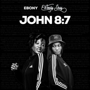 Album John 8:7 from Wendy Shay