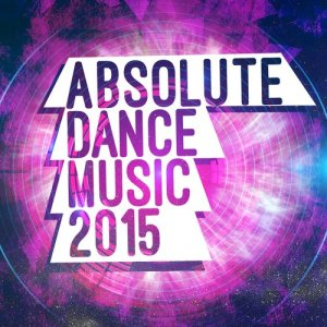 Absolute Dance Music 2015