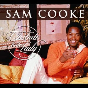 Tribute To The Lady 2003 Sam Cooke