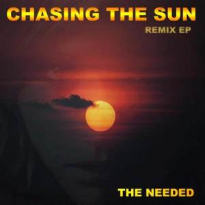Album Chasing the Sun [Remix EP] from The Needed