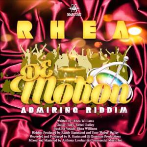 Album De Motion: Admiring Riddim from Rhea