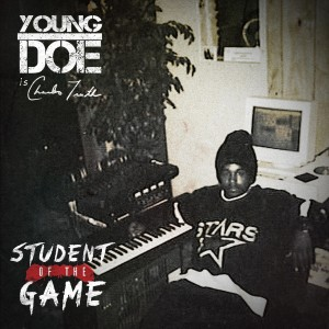 Album Student of the Game from Young Doe