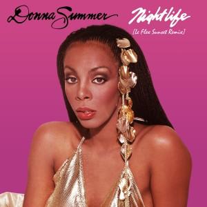Donna Summer的專輯Nightlife (Le Flex Sunset Remix)