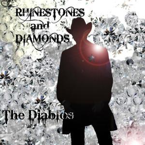 Album Rhinestones and Diamonds from The Diablos