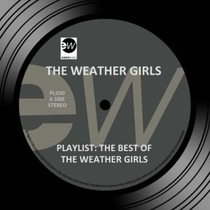 Album Playlist: The Best of the Weather Girls from The Weather Girls