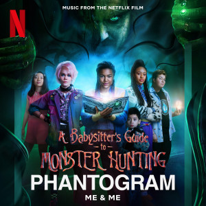 Album Me & Me (From the Netflix Film the Babysitter's Guide to Monster Hunting) from Phantogram