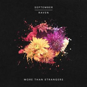 Album More Than Strangers from September