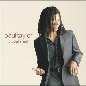 Steppin' Out 2003 Paul Taylor