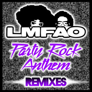 Listen to Party Rock Anthem (Christopher Lawrence Remix) song with lyrics from LMFAO