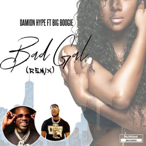 Album Bad Gal (Remix) (Explicit) from Damion hype