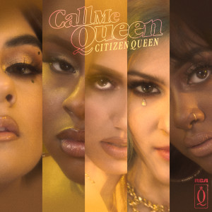 Album Call Me Queen (Frank Pole Remix) from Citizen Queen