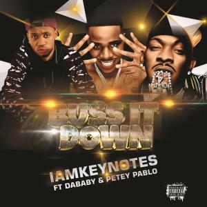 Album Buss it Down (feat. Dababy & Petey Pablo) from IAMKEYNOTES