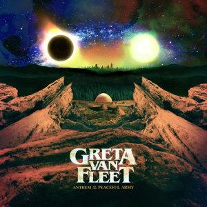 Album Anthem Of The Peaceful Army from Greta Van Fleet