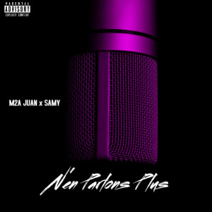 Album N'en Parlons Plus (Explicit) from Samy