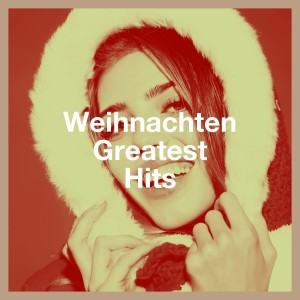 Christmas Songs的專輯Weihnachten Greatest Hits