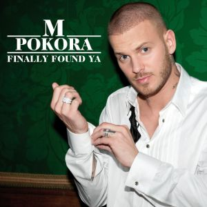 Matt Pokora的專輯Finally Found Ya [Radio Version] (Radio Version)