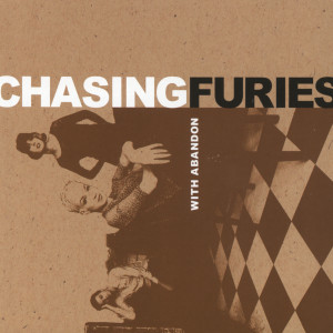 With Abandon 1999 Chasing Furies