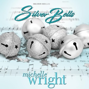 Album Silver Bells from Michelle Wright