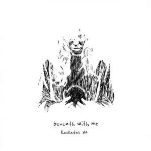 Album Beneath with Me (feat. Skylar Grey) [Kaskade's V.4] from Deadmau5