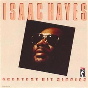 Greatest Hits Singles 1982 Isaac Hayes