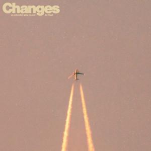 อัลบัม Changes - EP ศิลปิน Hayd