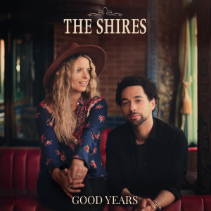 Album Good Years from The Shires