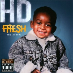 Listen to Fresh song with lyrics from HD